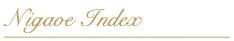 Nigaoe Index